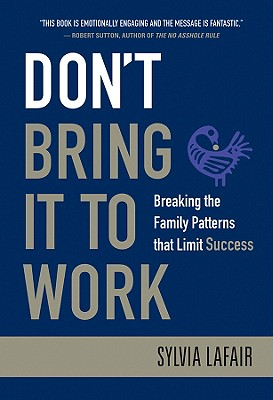 Don't Bring It to Work By Lafair, Sylvia